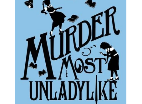 Murder Most Unladylike Quiz