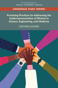 Promising Practices for Addressing the Underrepresentation of Women in Science, Engineering, and Medicine