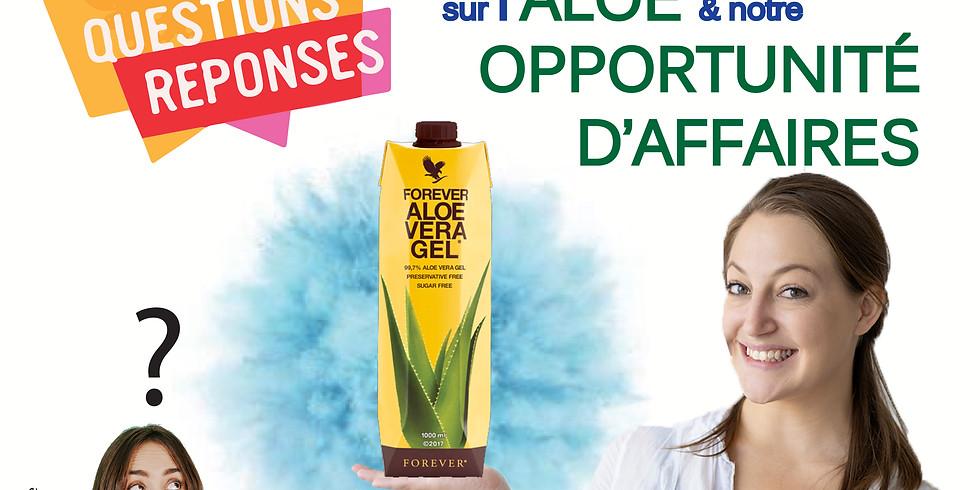 Rencontre : l'Aloe vera et notre opportunité d'affaires