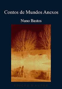 Nuno Bastos, Livro Contos de Mundos Anexos, livro