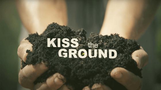 Kiss the Ground documentary