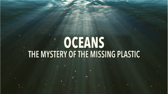 Oceans: The Mystery of the Missing Plastic Documentary