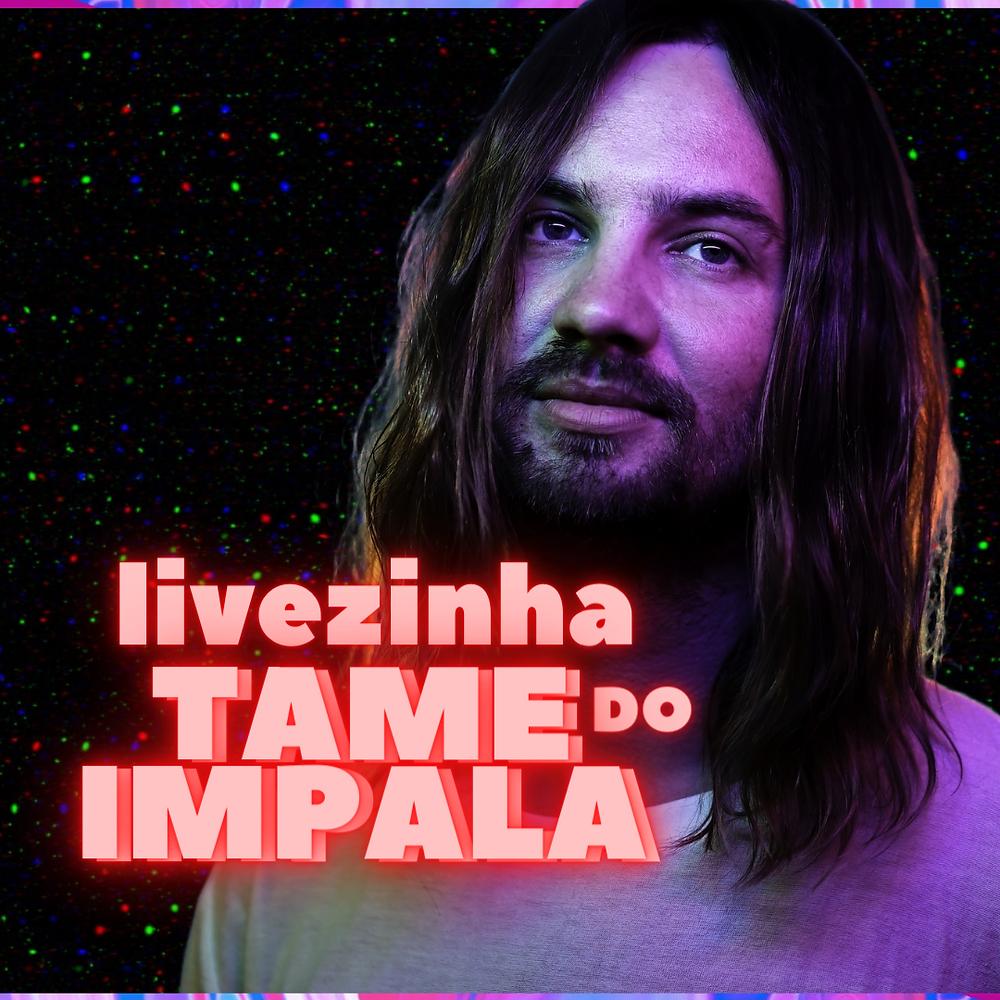 Live do tame impala