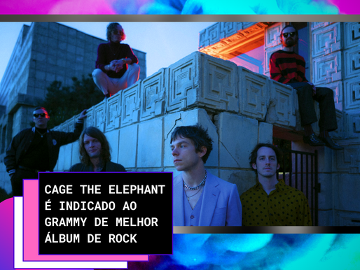 Cage the Elephant é indicado ao Grammy
