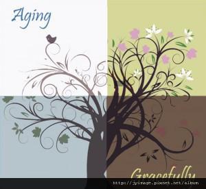 優雅的老化 Aging Gracefully (Mandarin)