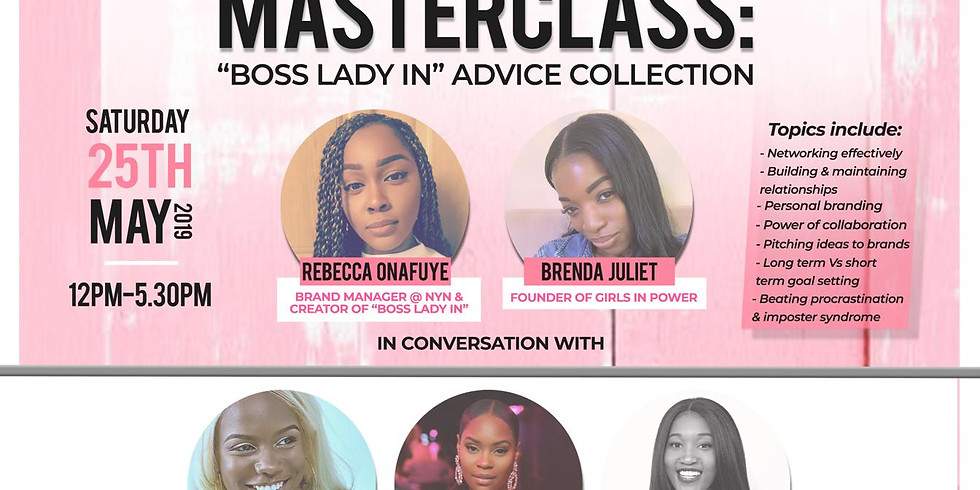 Girls In Power: Moodboard Masterclass X Boss Lady In Advice Collection 25/5/19