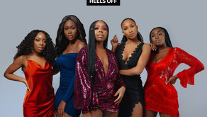 LADIES TALK SHOW 'HEELS OFF' IS BACK WITH A BRAND NEW ADDITION...