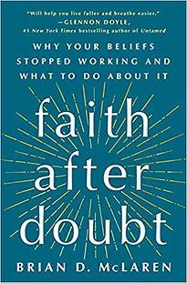 Book Review: Faith After Doubt by Brian D. McLaren