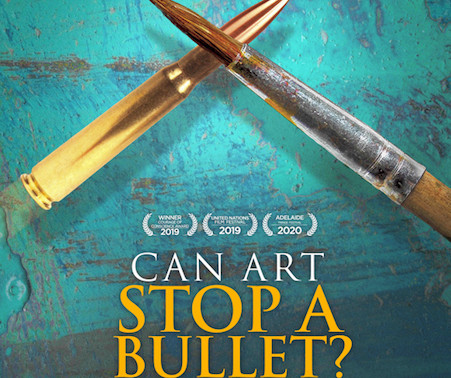 "Don't Miss Out on the One-Time Virtual Screening of ""Can Art Stop a Bullet"" (August 6th)"