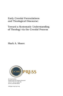 Moore, Mark - Early Creedal Formulations