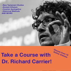 Courses with Richard Carrier