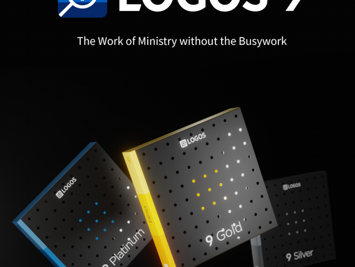 Logos 9 Just Launched and It's the Best Program for Church and Synagogue Leaders!!!