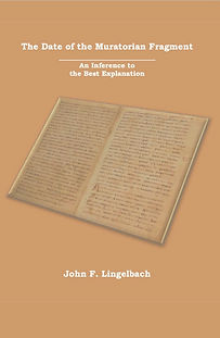 Book Review: The Date of the Muratorian Fragment By John F. Lingelbach