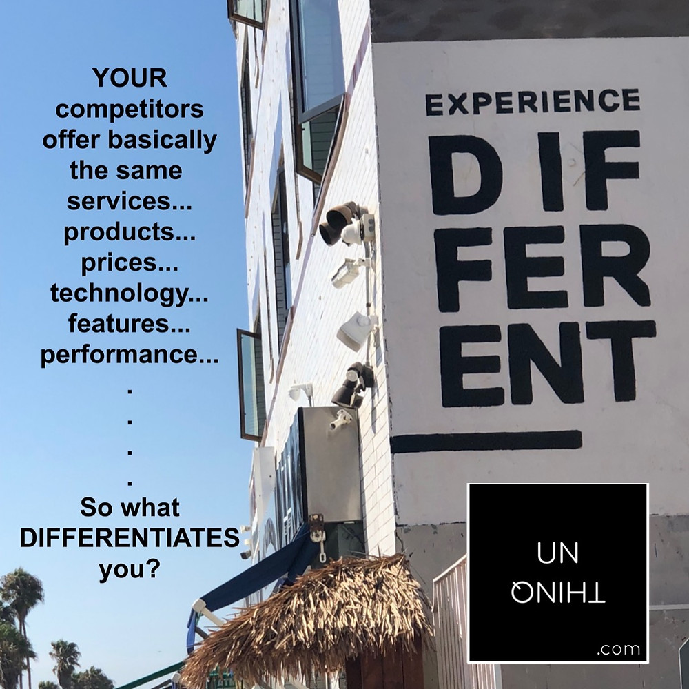 What makes you, your product, your services, your business... different?
