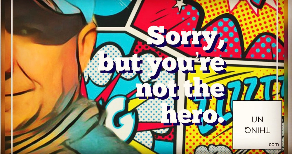 In Business, you're not the hero. Your Customers are.