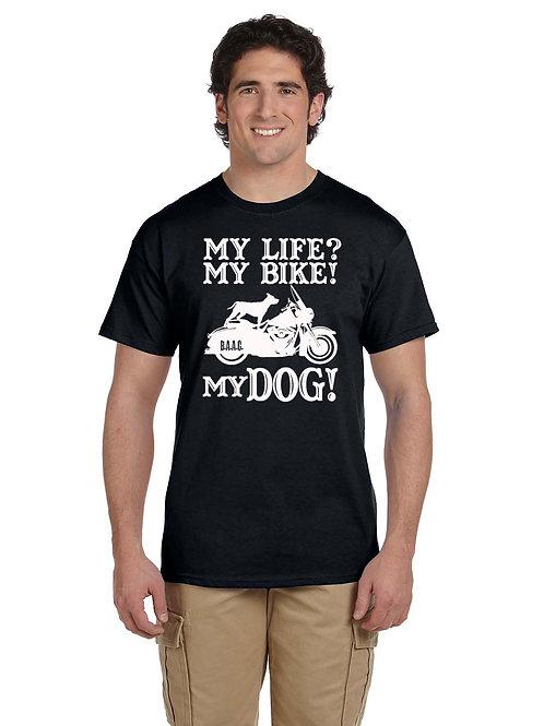 Men's T-Shirt (My Life?My Bike? My Dog!)