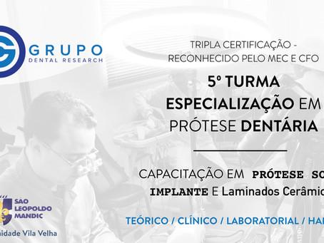 5º Turma de Especialização em Prótese Dentária - Turma 2019 - Em Andamento