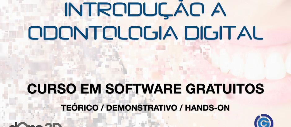 Introdução a Odontologia Digital (Teórico e Prático) - NOVA DATA 20 e 21 de Novembro 2020