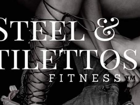 Don't miss... Steel & Stilettos Fitness™