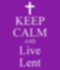 keep calm is lent.png