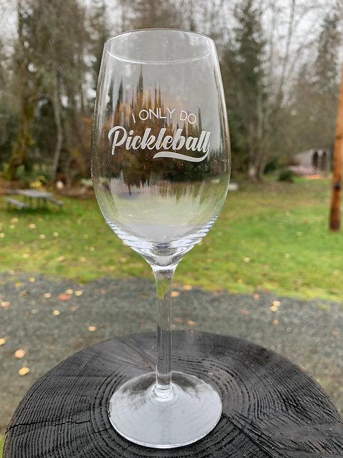 I Only Do Pickleball