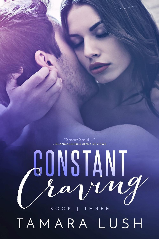 constant craving book three erotic romance tamara lush
