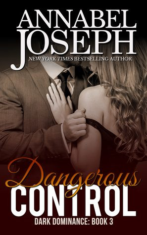 bdsm erotic romance dangerous control annabel joseph book cover