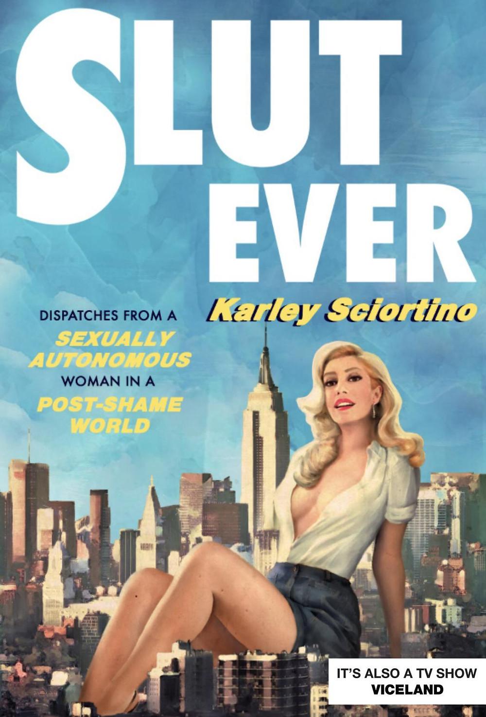slutever sex memoir karley sciortino