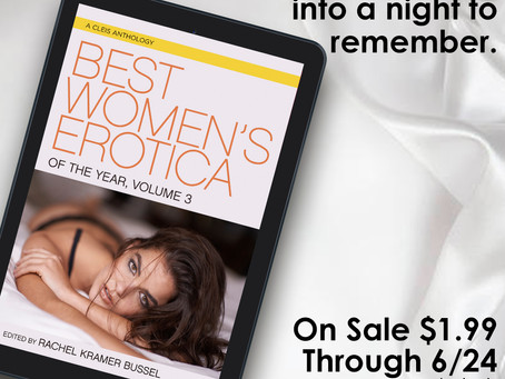 Flash sale: Best Women's Erotica of the Year, Volume 3 is $1.99 through Sunday!