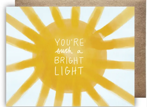 Card | You are a Bright Light