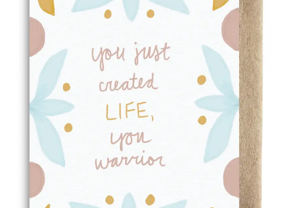 Card | You Just Created Life