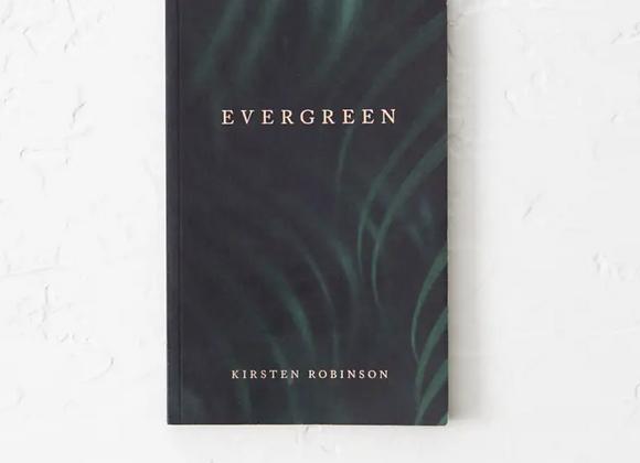 Evergreen   Kirsten Robinson