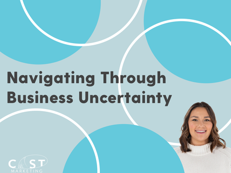 Navigating Through Business Uncertainty