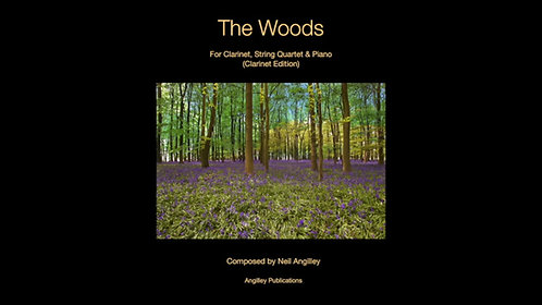 The Woods for Clarinet, String Quartet & Piano  (All Scores inc.)