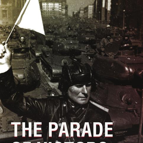 """«Парад Победителей» / """"The Parade of Victors"""" / «La parade des victorieux» / """"De Parade van Overwinnaars"""""""