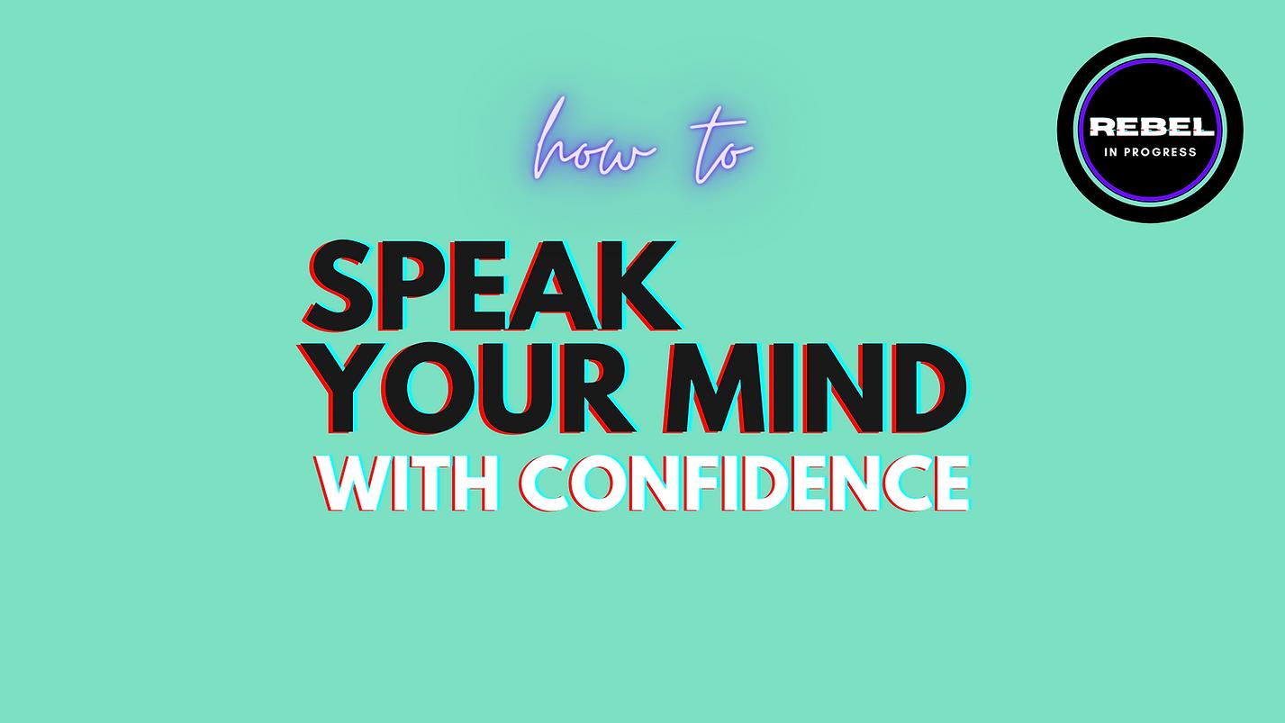 Speak your mind.png