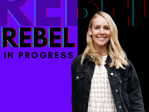 REBEL IN PROGRESS PODCAST: Launch Episode with Caroline Hughes, CEO of Lifetise