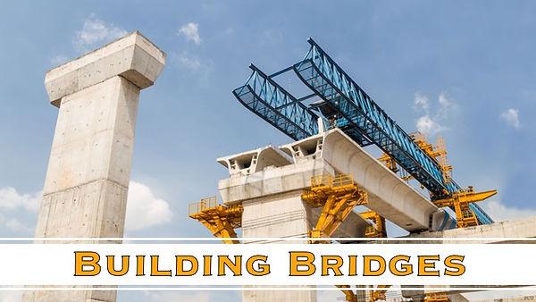 Building Bridges (Series Banner).jpeg