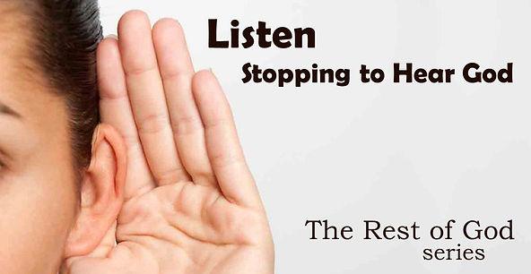 Listen, Stopping to Hear God (Banner).jp