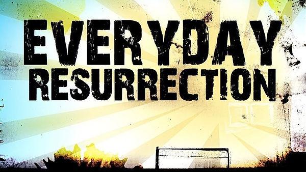 Everyday Resurrection (Banner).jpeg