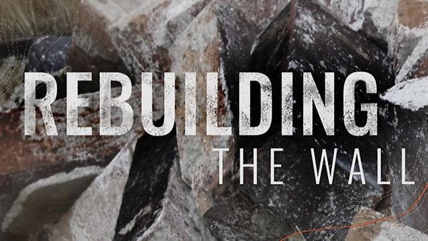 Rebuilding the Wall.jpeg