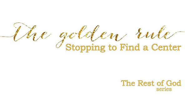The Golden Rule, Stopping to Find a Cent