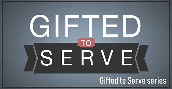 Gifted to Serve (Banner).jpg