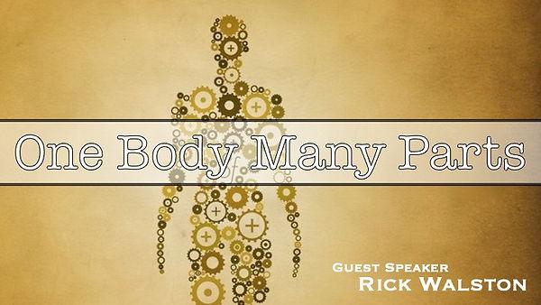 2021.3.21.Rick Walston.One Body, Many Pa