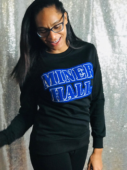 MINER HALL Sweatshirt