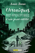 ChroniquesPostApocalyptiquesJeuneEntetee