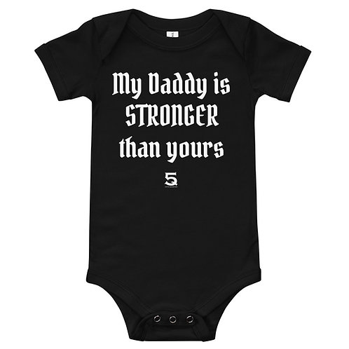 My Daddy is Stronger Onsie