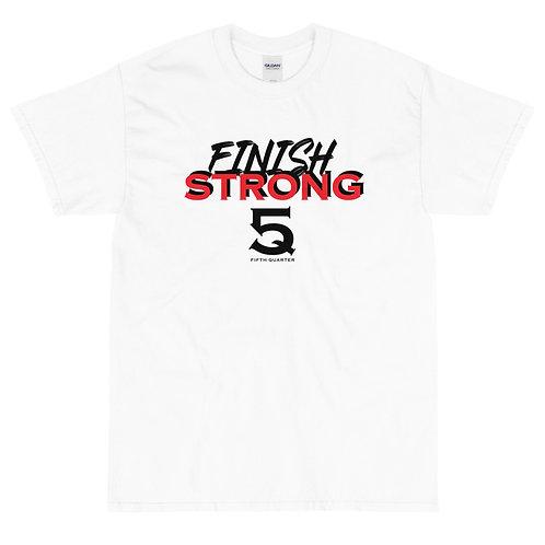 Finish Strong T-Shirt