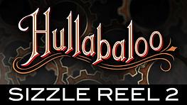 Hullabaloo Sizzle Reel2 icon.png