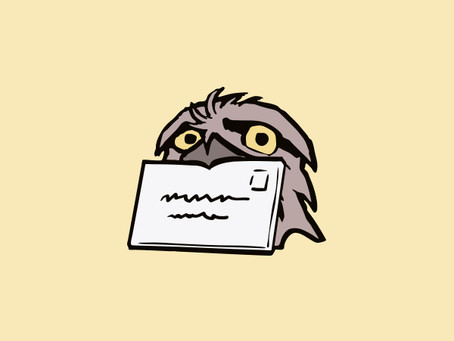 Letters to The Tawny Frogmouth: Issue 2, Jan 21